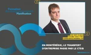 Coopérative : Alain Saint-Jacques, conseiller senior en transfert d'entreprise au CTEQ, région Montérégie