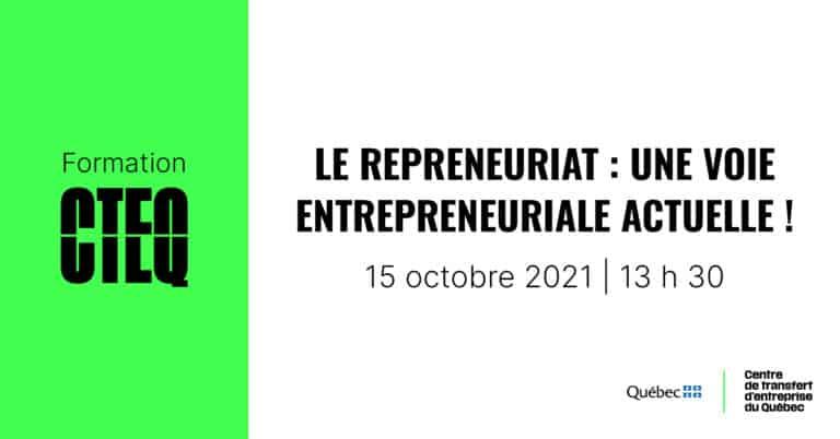 Formation : Le repreneuriat : une voie entrepreneuriale actuelle!