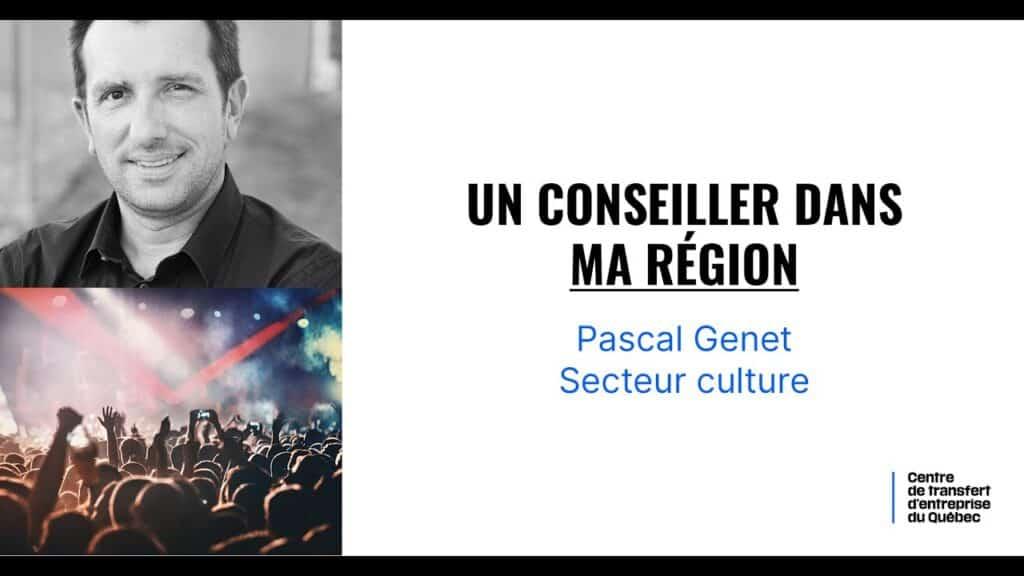 Capsule – Un conseiller dans ma région : Secteur Culture