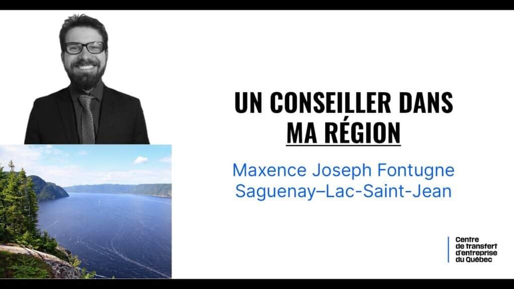 Capsule – Un conseiller dans ma région : Saguenay-Lac-Saint-Jean